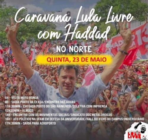 Haddad chega a Manaus na quinta(23) para Caravana Lula Livre