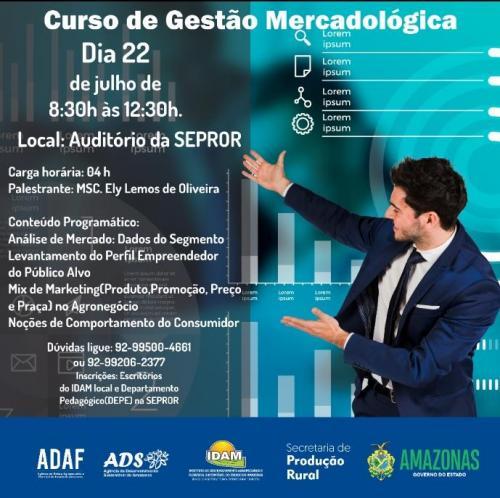Sepror promove curso de gestão mercadológica para produtores rurais, em Manaus