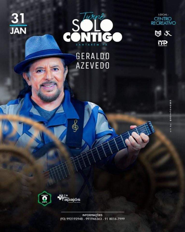 TJ/PA mantem show de Geraldo Azevedo do dia 31 cancelado, em Santarém