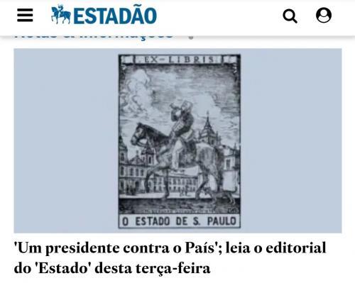 'Um presidente contra o país', diz Estadão, em editorial, desta terça (17)
