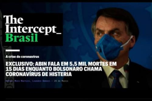 Bolsonaro ignora alerta da ABIN com 5,5 mil mortos, diz The Intercept