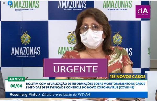 FVS diz que Amazonas entrou no pico do coronavírus:115 casos e 4 mortes em 24h