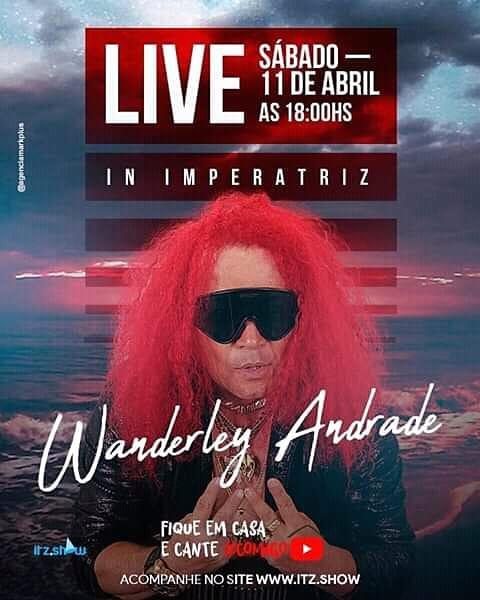 Wanderley Andrade faz live neste sábado (11), direto de Imperatriz (MA)