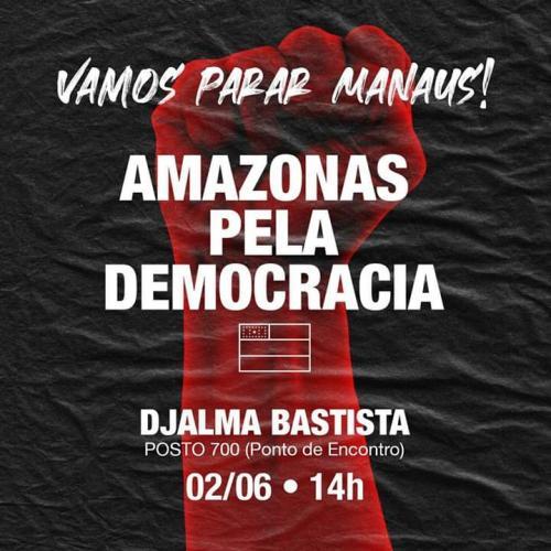 Amazonas pela democracia faz ato nesta terça (02), em Manaus