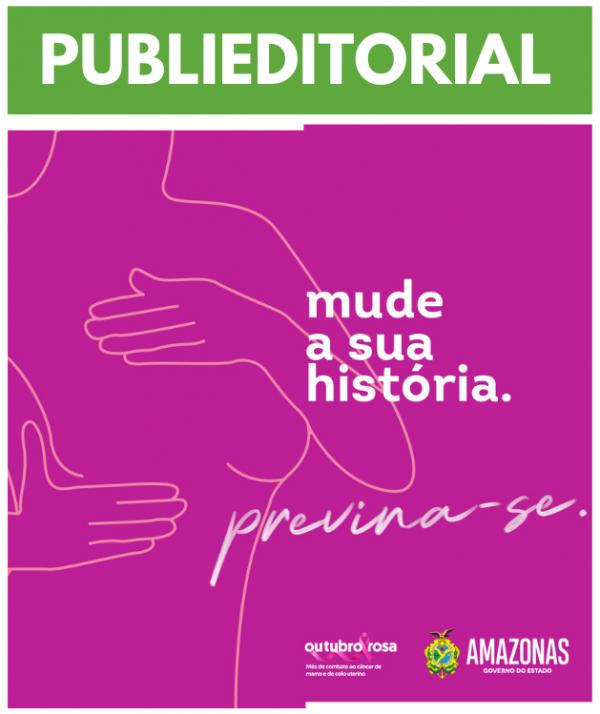PUBLIEDITORIAL | Outubro Rosa