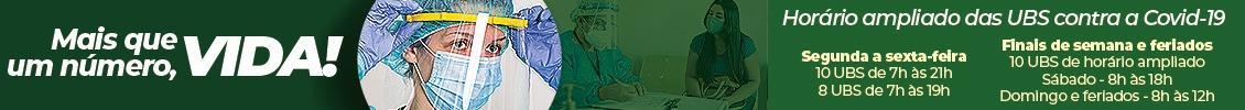 CAMPANHA: COVID – 19 – UBSs Horário Ampliado PMM