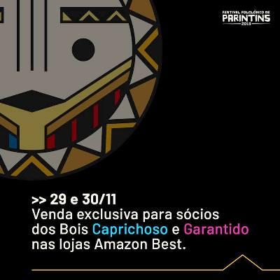 Amazon Best divulga valores de ingressos para Festival Folclórico de Parintins
